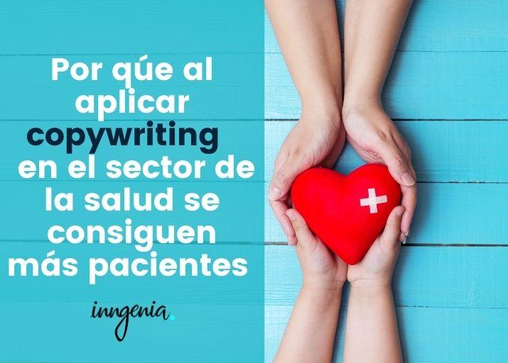 porque-al-aplicar-copywriting-en-el-sector-de-la-salud-se-consiguen-mas-clientes