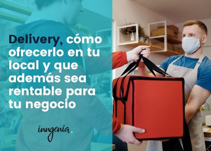 delivery-ofrecerlo-en-tu-local-y-que-sea-rentable-para-tu-negocio
